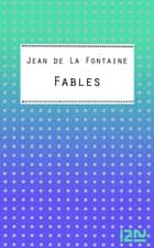 Fables - Choix de fables ebook by Jean de LA FONTAINE, Bruno DOUCEY