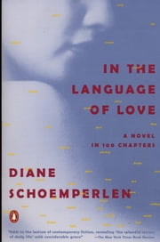 In the Language of Love ebook by Diane Schoemperlen