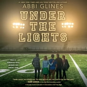 Under the Lights audiobook by Abbi Glines