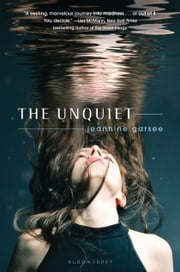 The Unquiet ebook by Jeannine Garsee