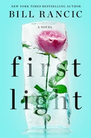 First Light ebook by Bill Rancic