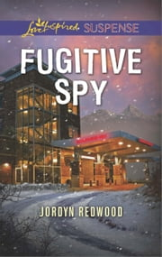 Fugitive Spy ebook by Jordyn Redwood