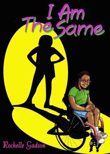 I Am The Same ebook by Rochelle Gadson