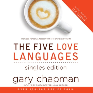 The Five Love Languages: Singles Edition audiobook by Gary Chapman
