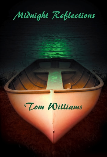 Midnight Reflections ebook by Tom Williams