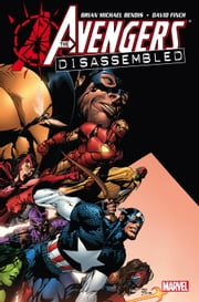 Avengers: Disassembled ebook by Brian Michael Bendis,David Finch
