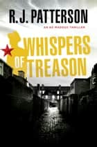 Whispers of Treason ebook by R.J. Patterson