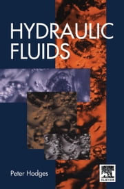 Hydraulic Fluids ebook by Hodges, Peter