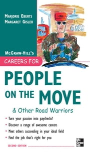 Careers for People on the Move & Other Road Warriors ebook by Eberts, Marjorie