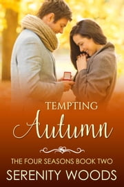 Tempting Autumn - The Four Seasons, #2 ebook by Serenity Woods