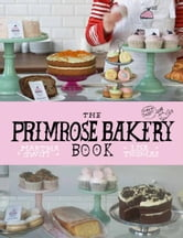 The Primrose Bakery Book ebook by Martha Swift,Lisa Thomas