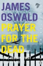 Prayer for the Dead - Inspector McLean 5 ebook by James Oswald