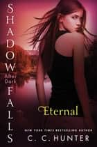 Eternal ebook by C. C. Hunter