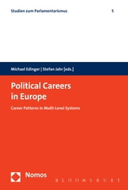 Political Careers in Europe - Career Patterns in Multi-Level Systems ebook by