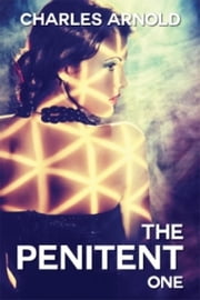 The Penitent ebook by Charles Arnold
