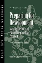 Preparing for Development ebook by Center for Creative Leadership (CCL),Jennifer W. Martineau,Ellie Johnson