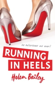 Running in Heels ebook by Helen Bailey