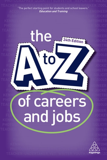 The A-Z of Careers and Jobs ebook by