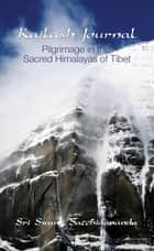 Kailash Journal ebook by Swami Satchidananda