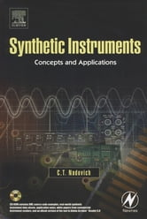 Synthetic Instruments: Concepts and Applications ebook by Chris Nadovich