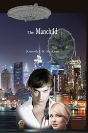 The Manchild ebook by Kenneth MacLean