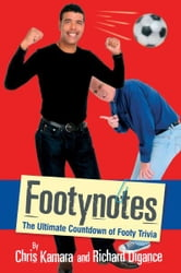 Footynotes ebook by Kamara, Chris & Digance, Richard