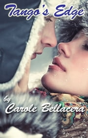 Tango's Edge ebook by Carole Bellacera