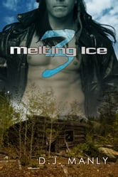 Melting Ice 3 ebook by D. J. Manly