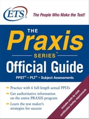 The Praxis Series Official Guide ebook by Educational Testing Service