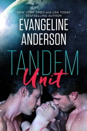 Tandem Unit E-bok by Evangeline Anderson