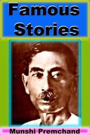 Famous Stories ebook by Munshi Premchand