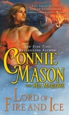 Lord of Fire and Ice ebook by Connie Mason, Mia Marlowe