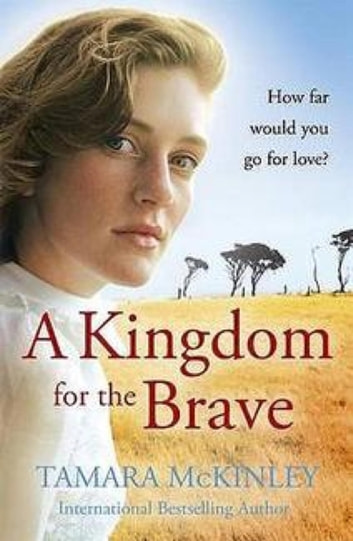 A Kingdom For The Brave ebook by Tamara Mckinley