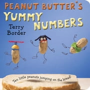 Peanut Butter's Yummy Numbers ebook by Terry E. Border