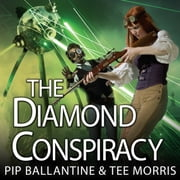 The Diamond Conspiracy audiobook by Pip Ballantine, Tee Morris