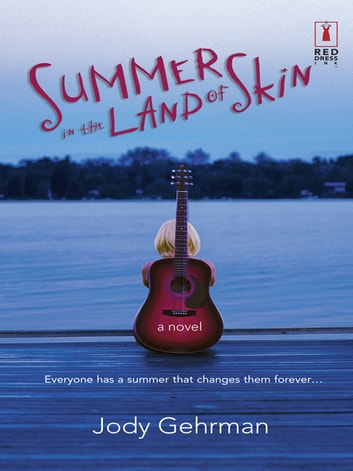 Summer in the Land of Skin (Mills & Boon Silhouette) ebook by Jody Gehrman