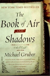 The Book of Air and Shadows - A Novel ebook by Michael Gruber