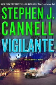 Vigilante ebook by Stephen J. Cannell