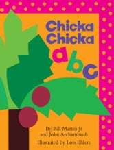 Chicka Chicka ABC - with audio recording ebook by John Archambault,Bill Martin Jr.