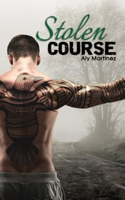 Stolen Course - Wrecked and Ruined, #2 ebook by Aly Martinez