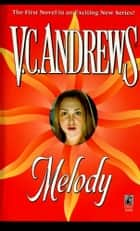 Melody ebook by V.C. Andrews