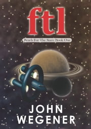 Ftl ebook by John Wegener