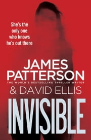 Invisible ebook by James Patterson