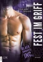 Black Knights Inc. - Fest im Griff ebook by Michael Krug, Julie Ann Walker