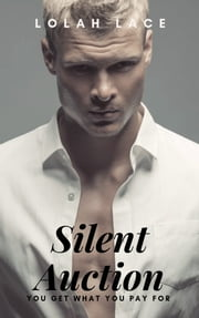 Silent Auction ebook by Lolah Lace