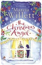 The Christmas Angel ebook by Marcia Willett