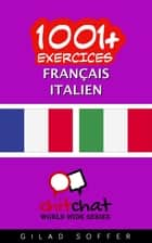 1001+ exercices Français - Italien ebook by Gilad Soffer