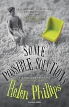 Some Possible Solutions ebook by Helen Phillips