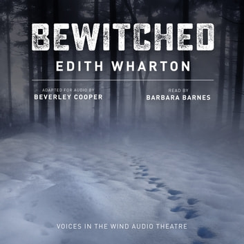 Bewitched audiobook by Beverley Cooper,Edith Wharton