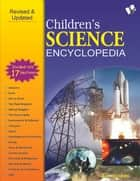 Children's Science Encyclopedia ebook by A. H. Hashmi